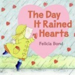 Storytime Standouts Free Valentine's Day printables and writes about The Day it Rained Hearts