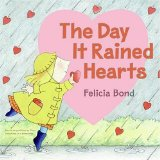 Storytime Standouts reviews Valentine's theme picture book The Day it Rained Hearts