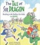 cover art for anti bullying picture book The Tale of Sir Dragon