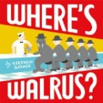 Where's Walrus? by Stephen Savage reviewed by Storytime Standouts