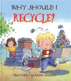 Why Should I Recycle
