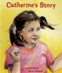 Childrens books about diversity and acceptance including Catherin's Story