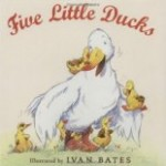 Five Little Ducks illustrated by Ivan Bates