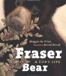 cover art for Fraser Bear - A Cub's Life