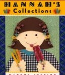 Storytime Standouts looks at Hannah's Collections by Marthe Jocelyn, a problem solving picture book