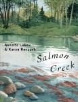 Salmon Creek by Annette LeBox reviewed by Storytime Standouts