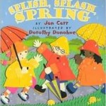 Storytime Standouts writes about picture book Splish, Splash Spring