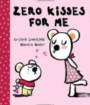 Storytime Standouts writes about Valentine's Day including Zero Kisses for Me