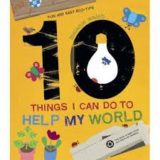 Storytime Standouts looks at ways for kids to make a difference including with picture book, 10 Things I Can Do to Help My World