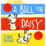 cover art for A Ball for Daisy