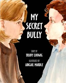 anti bullying picture book cover art for My Secret Bully