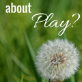 Storytime Standouts Asks, What's so great about play?