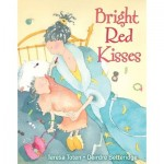 Bright Red Kisses is recommended for Mother's Day storytime by Storytime Standouts