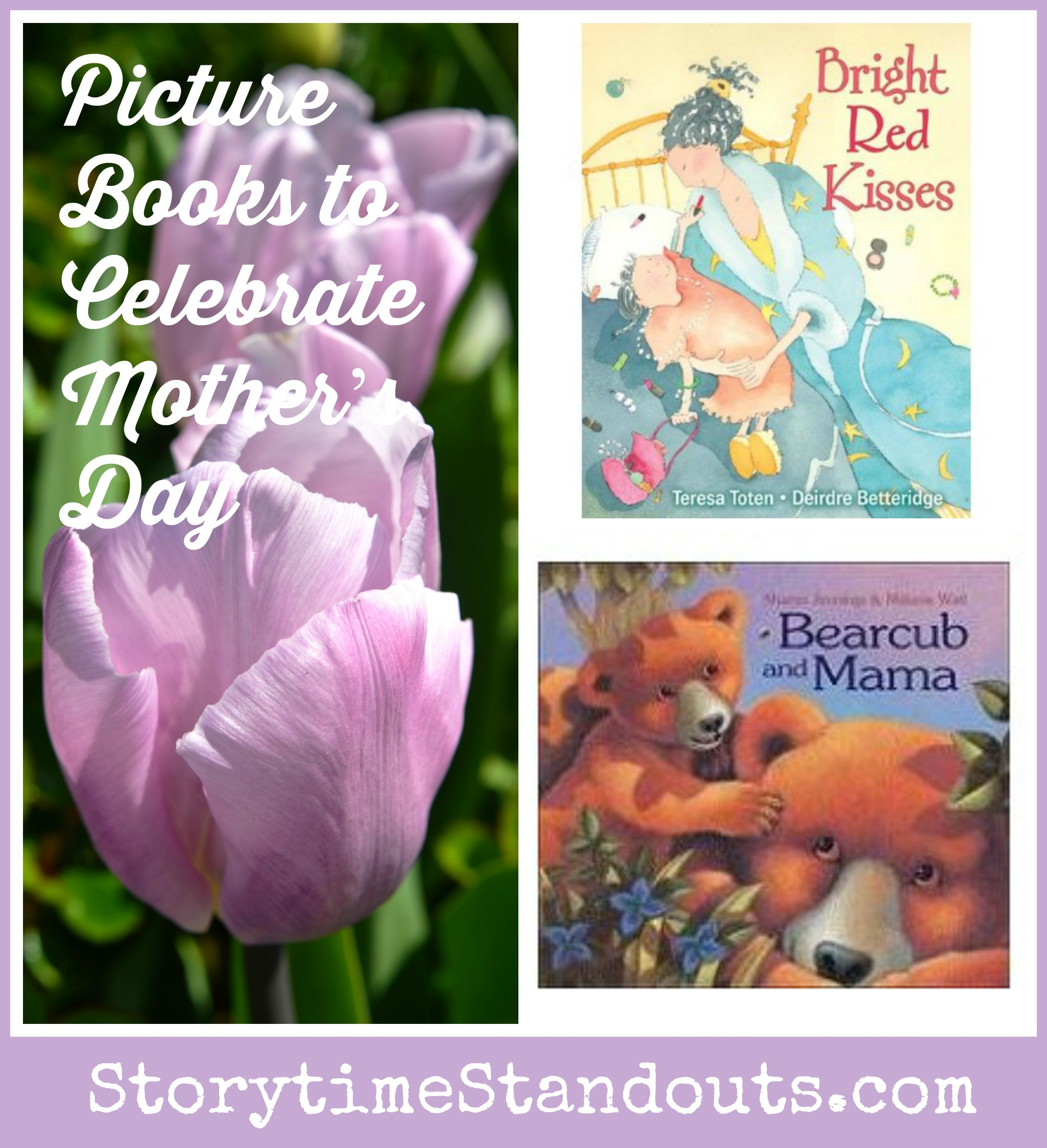 Storytime Standouts Recommends Mother's Day Picture Books