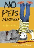 No Pets Allowed and Effective Reading Strategies for Your Child