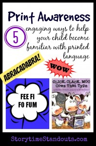 Print Awareness - Storytime Standouts Presents 5 Ways to Help Your Child with Printed Language