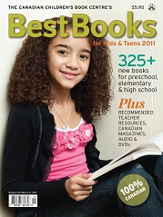 Canadian Children's Book Centre's 2011 Best Books for Kids