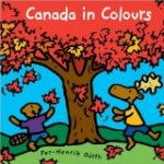 Storytime Standouts looks at Canada in Colours by Per-Henrik Gurth, a great picture book for Canada Day.