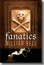 Storytime Standouts looks at Young Adult Fiction: Fanatics by William Bell
