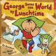 cover art for recycling picture book George Saves the World by Lunchtime