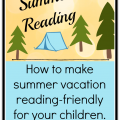 Ways to make summer vacation reading friendly for kids