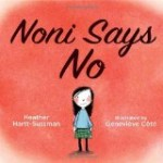 anti bullying picture book cover art for Noni Says No