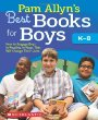 Pam Allyn's Best Books for Boys include great suggestions for reluctant readers