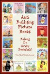 Storytime Standouts shares an outstanding selection of anti-bullying picture books.