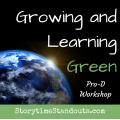 Carolyn Hart's Professional Development Workshop; Growing and Learning Green