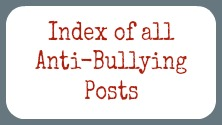 Index of all Anti-Bullying Posts on the Storytime Standouts website