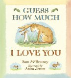 Jody's Top Ten Picture Book list includes Guess How Much I Love You