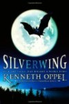 Silverwing by Kenneth Oppel, an excellent read aloud for preteens