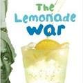 The Lemonade War - Middle grade fiction that explores friendship, determination, ambition, forgiveness.