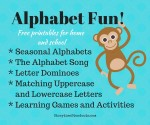 Alphabet Fun! Free Printables for Home and School including printable alphabets, The Alphabet Song, learning games and activities