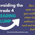 Avoiding the Grade 4 Reading Slump Advice from StorytimeStandouts.com