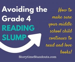 Avoiding the Grade 4 Reading Slump Advice from StorytimeStandouts.com