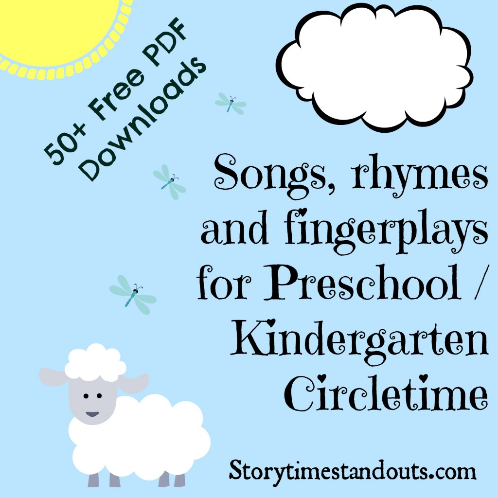 Storytime Standouts free printable songs, rhymes and fingerplays for preschool and kindergarten