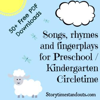 Free printable Rhymes, Songs, Chants and Fingerplays for preschool and kindergarten