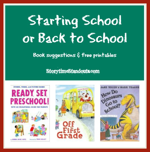 Storytime Standouts shares Special Picture Books for Children Starting School and Going Back to School