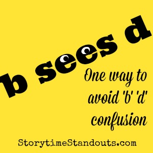 b sees d  - One way for young children to avoid b d confusion