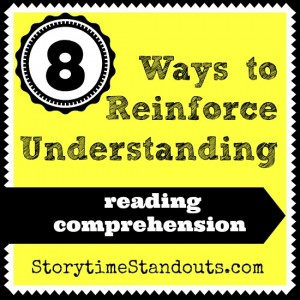 8 ways to reinforce understanding and reading comprehension