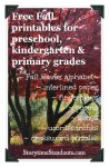 Fall Theme Early Learning Printables for preschool, kindergarten and primary grades from Storytime Standouts
