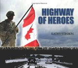 Storytime Standouts looks at Kathy Stinson's Highway of Heroes picture book.