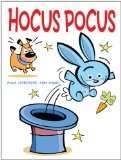 Wordless Picture Book Fun - Hocus Pocus by Sylvie Desrosiers and Rémy Simard