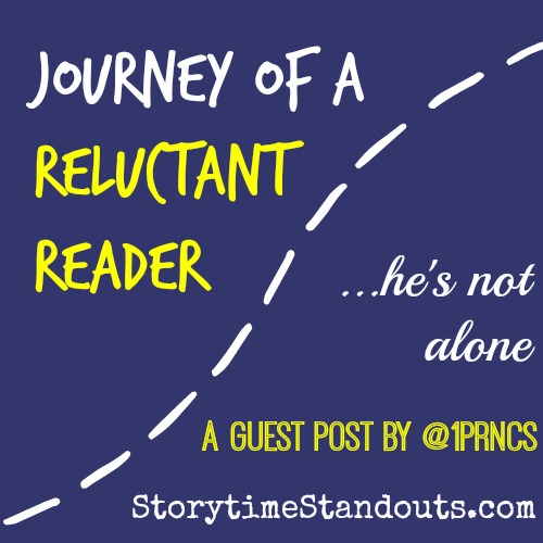 Journey of a Reluctant Reader He is Not Alone a Guest Post by @1prncs