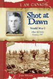 Shot at Dawn by John Wilson Historical Fiction for Youth