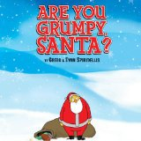 image of cover art for Are You Grumpy Santa!