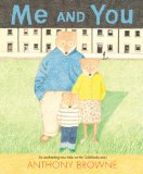 Me and You -  A Fresh Look at Goldilocks and the Three Bears from Storytime Standouts