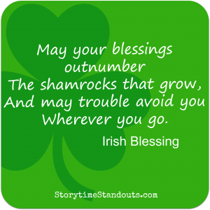May Your Blessings...Irish quote from StorytimeStandouts.com