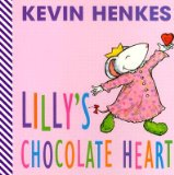 Storytime Standouts writes about Lilly's Chocolate Heart by Kevin Henkes